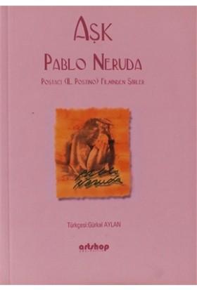 Aşk - Pablo Neruda