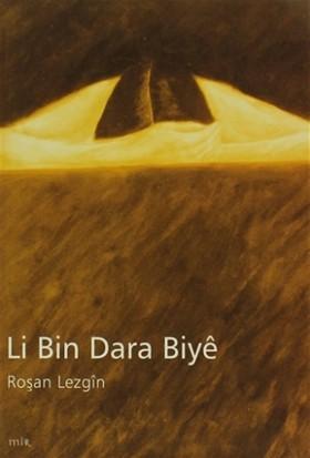 Li Bin Dara Biye - Roşan Lezgin