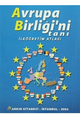 Avrupa Birliği'ni Tanı - İlköğretim Atlası