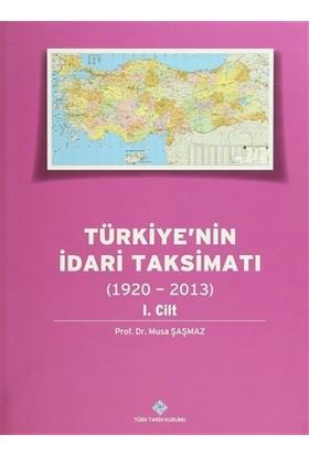 Türkiye'nin İdari Taksimatı 1. Cilt (1920 - 2013)