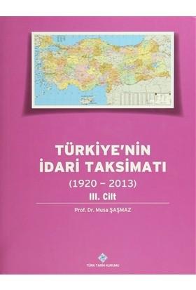 Türkiye'nin İdari Taksimatı 3. Cilt (1920 - 2013)