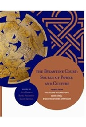 The Byzantine Court: Source Of Power and Culture