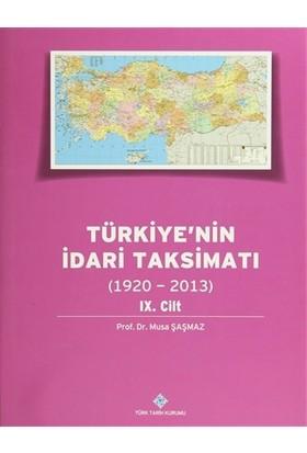 Türkiye'nin İdari Taksimatı 9.Cilt (1920-2013)