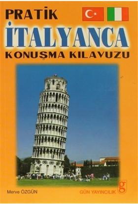 Pratik İtalyanca Konuşma Kılavuzu