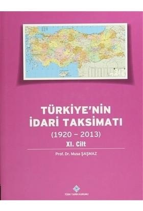 Türkiye'nin İdari Taksimatı 11.Cilt (1920-2013)