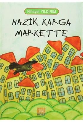 Nazik Karga Markette