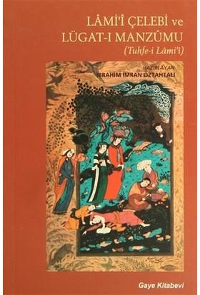 Lami'i Çelebi ve Lügat-ı Manzumu (Tuhfe-i Lami'i)