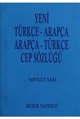 Yeni Türkçe-Arapça / Arapça-Türkçe Cep Sözlüğü