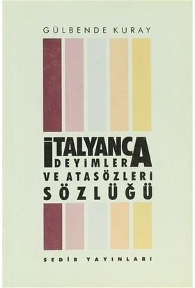 İtalyanca Deyimler ve Atasöleri Sözlüğü