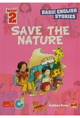 İngilizce Öyküler Save The Nature Level 2 (5 Stories In This Book)