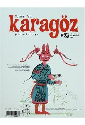 Karagöz Şiir ve Temaşa Dergisi Sayı: 23