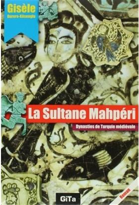 La Sultane Mahperi