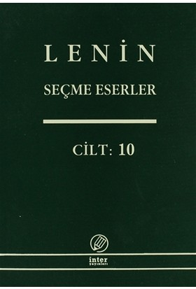 Lenin Seçme Eserler Cilt: 10