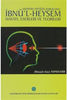 Modern Optiğin Kurucusu: İbni'l Heysem - Hüseyin Gazi Topdemir