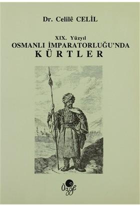 19. Yüzyıl Osmanlı İmparatorluğun'nda Kürtler