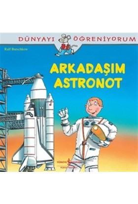 Arkadaşım Astronot - Ralf Butschkow