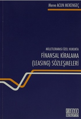 Milletlerarası Özel Hukukta Finansal Kiralama (Lesing) Sözleşmesi