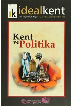 İdeal Kent - Kent Araştırmaları Dergisi Sayı: 12