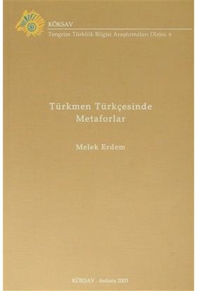 Türkmen Türkçesinde Metaforlar