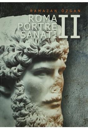 Roma Portre Sanatı - 2