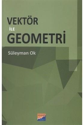 Vektör ile Geometri
