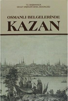 Osmanlı Belgelerinde Kazan