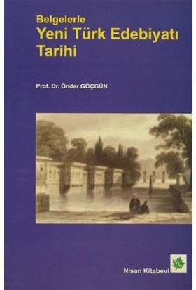 Belgelerle Yeni Türk Edebiyatı Tarihi