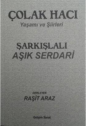Şarkışlalı Aşık Serdari / Çolak Hacı