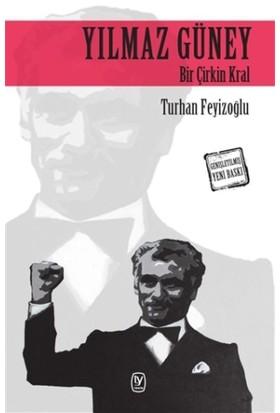 Yılmaz Güney - Turhan Feyizoğlu