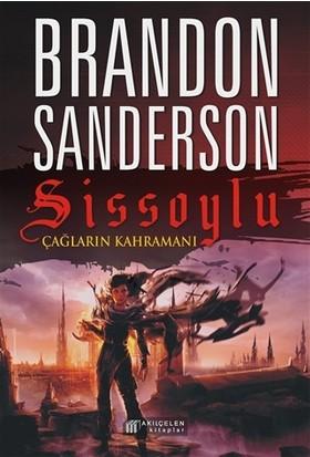 Sissoylu 3 - Çağların Kahramanı - Brandon Sanderson