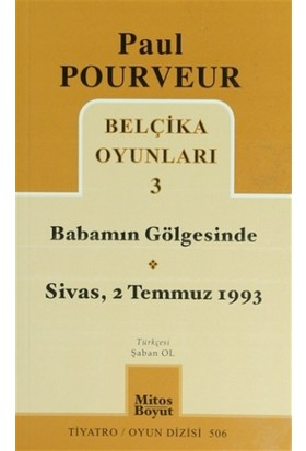 Belçika Oyunları 3 Babamın Gölgesinde Sivas - 2 Temmuz 1993