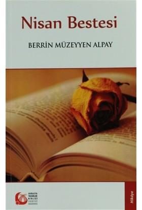 Nisan Bestesi - Berrin Müzeyyen Alpay