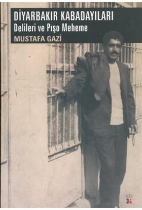Diyarbakır Kabadayıları - Mustafa Gazi