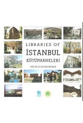 Libraries of İstanbul Kütüphaneleri