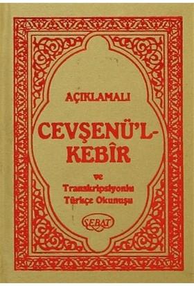 Açıklamalı Cevşenü'l Kebir ve Traskripsiyonlu Türkçe Okunuşlu (Mini Boy) Kod: 1010