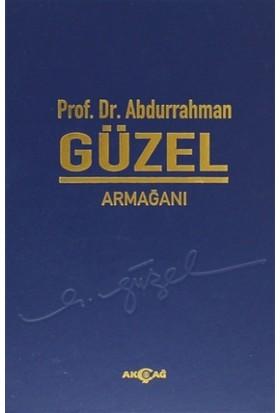 Prof. Dr. Abdurrahman Güzel Armağanı