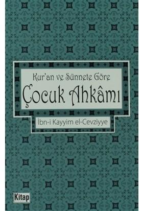 Kur'an ve Sünnete Göre Çocuk Ahkamı