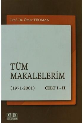 Tüm Makalelerim (1971-2001) Cilt 1-2