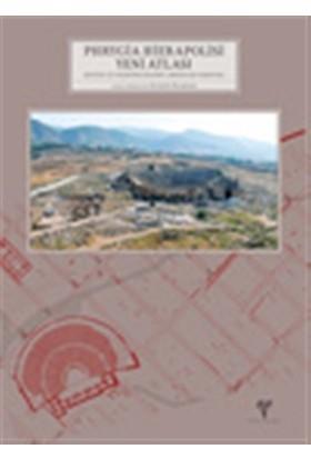 Phrygia Hierapolisi Yeni Atlası