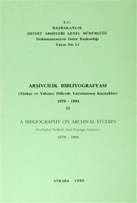 Arşivcilik Bibliyografyası 1974 - 1994 -2