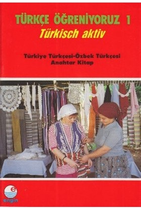 Türkçe Öğreniyoruz 1 Türkiye Türkçesi - Özbek Türkçesi