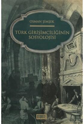 Türk Girişimciliğinin Sosyolojisi
