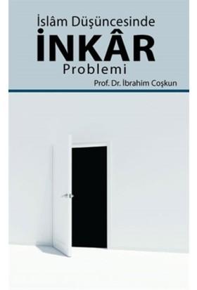 İslam Düşüncesinde İnkar Problemi