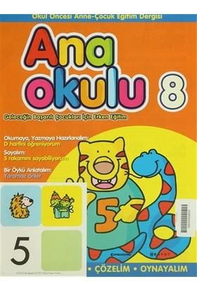 Anaokulu Sayı: 8 Anne-Çocuk Eğitim Dergisi