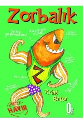 Zorbalık - Rıfat Batur