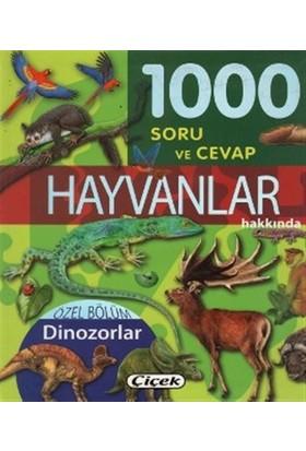 1000 Soru ve Cevap - Hayvanlar Hakkında