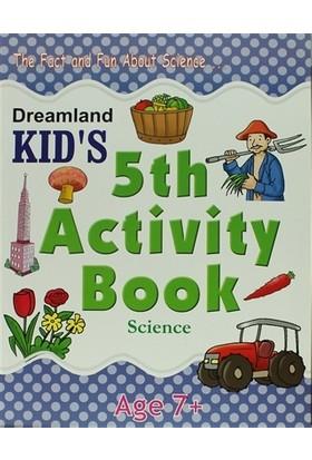 Dreamland Kid's 5 th Activity Book: Science (7)