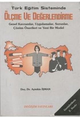 Türk Eğitim Sisteminde Ölçme ve Değerlendirme
