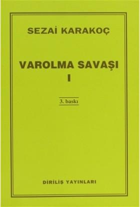 Varolma Savaşı 1