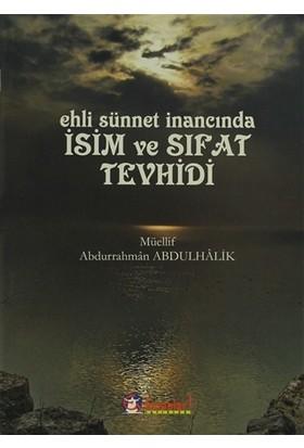 Ehli Sünnet İnancında İsim ve Sıfat Tevhidi